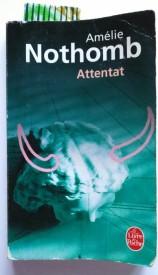 Attentat - Amélie Nothomb
